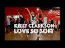 Kelly Clarkson - Love So Soft   Hamilton Evans Choreography