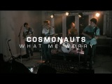 Cosmonauts - What Me Worry  The HoC Palm Springs 2013