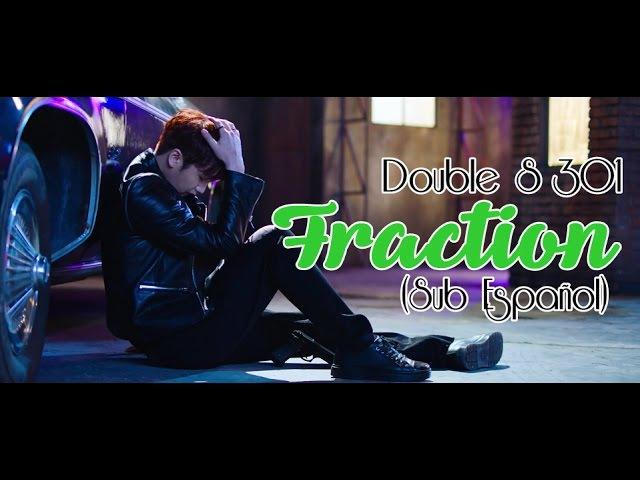 (Sub Español) Double S 301 - Fraction