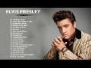 Elvis Presley Greatest Hits Full Album | The Very Best Of Elvis Presley
