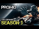 The Expanse Season 3 Face the Unknown Promo