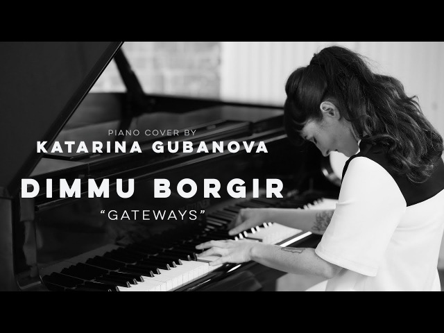 Dimmu Borgir - Gateways - piano version (keyboard cover)