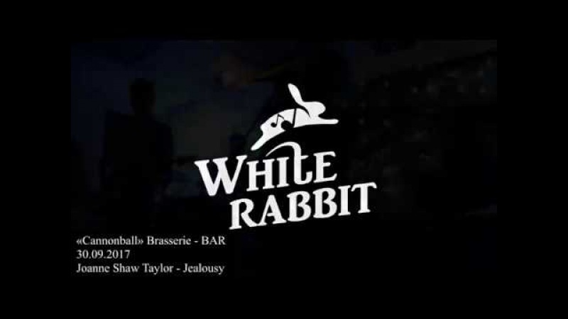 Joanne Shaw Taylor - Jealousy (cover by White Rabbit) live