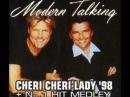 Modern Talking feat. Eric Singleton - Cheri cheri Lady´98 (Radio Version)