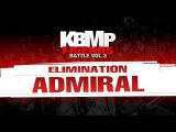 ADMIRAL / ELIMINATION / KBMP BEATBOX BATTLE 2017
