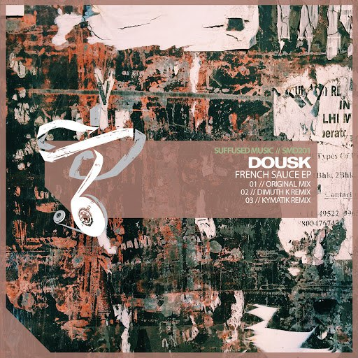 Dousk альбом French Sauce (Suffused Music Edition)