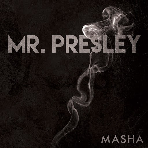 Masha альбом Mr. Presley