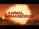 Армагеддон животных серия 2