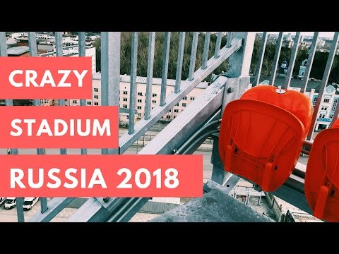 The most unusual Stadium for World Cup 2018 in Russia (Ekaterinburg Arena)