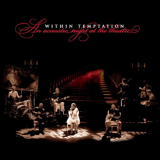 Within Temptation альбом An Acoustic Night at the Theatre (Live)