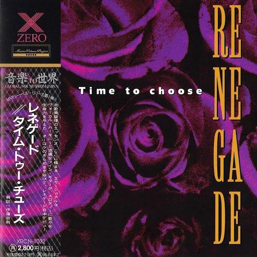 Renegade альбом Time to choose (Japan Edition)