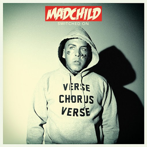 Madchild альбом Switched On (Deluxe Version)