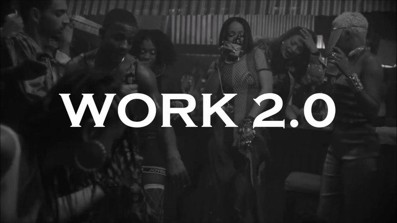 Rihanna x Drake - Work 2.0 (Shinnas Way)
