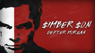 $imber $on - Dexter Morgan (Prod. by Dharma)