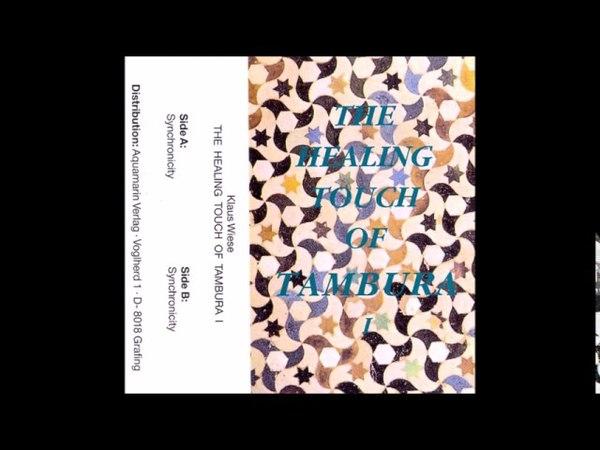 Klaus Wiese - The Healing Touch of Tambura [Full album]