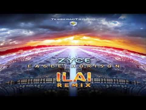 ZYCE - Eagle Horison (ILAI Remix)