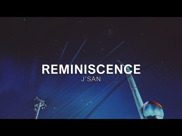 Reminiscence - jsan