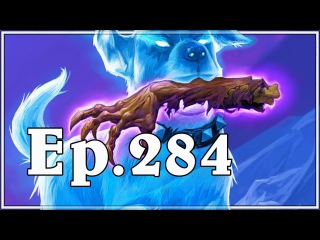 Funny And Lucky Moments - Hearthstone - Ep. 284
