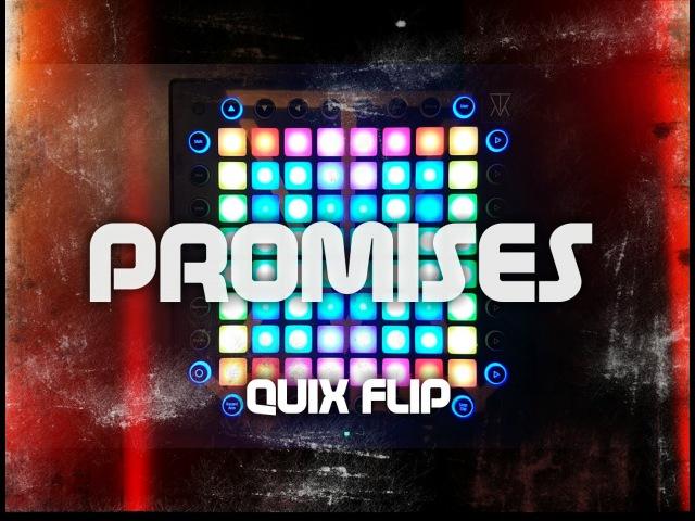 Nero Promises Skrillex Remix QUIX FLIP Launchpad Pro Cover Project File