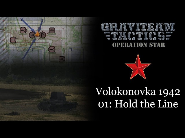 Graviteam Tactics: Operation Star - Volokonovka 1942. Soviet Battle 01: Hold The Line