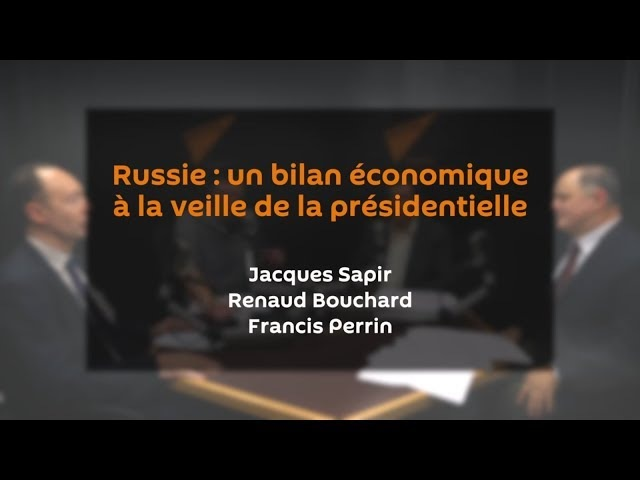 Russie (1/2) « Le redémarrage économique est patent » | J. SAPIR | R. BOUCHARD | F. PERRIN - YouTube