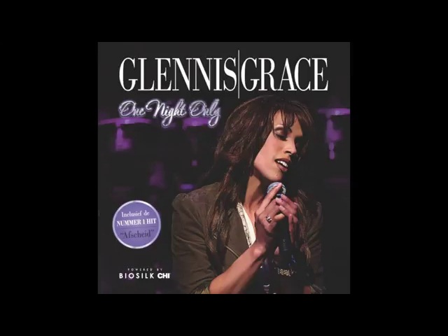 Glennis Grace - Nothing Compares To You