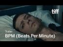 BPM (BEATS PER MINUTE) Trailer   TIFF 2017