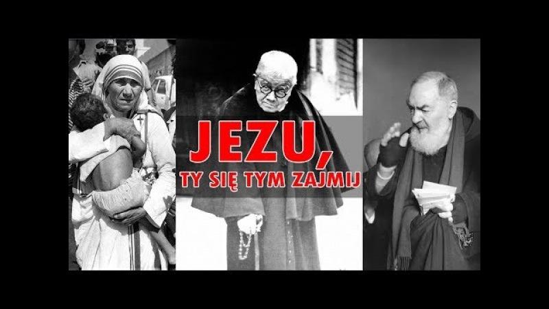 JEZU, TY SIĘ TYM ZAJMIJ: Droga do świętości