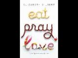 Elizabeth Gilbert - Eat, Pray, Love. Part 1 Personal Memoir, travel. Athor