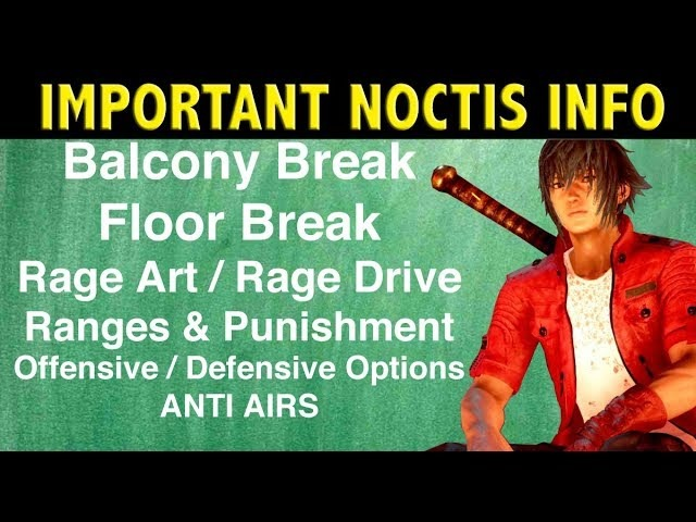 T7 | Important Noctis Info To Remember