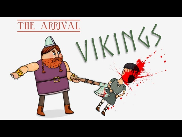 Vikings: The Arrival
