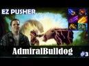 AdmiralBulldog - Lone Druid Safelane   EZ PUSHER   Dota 2 Pro MMR Gameplay 3