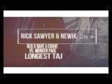 BLR x Rave &amp Crave vs. Morgen Page - Longest Taj (Rick Sawyer &amp newik style) 2018