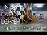 Tinashe ft. Future - Faded Love | Dancehall choreography by Cat Brianne Monteiro