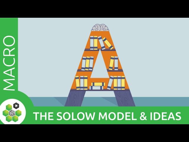 The Solow Model and Ideas