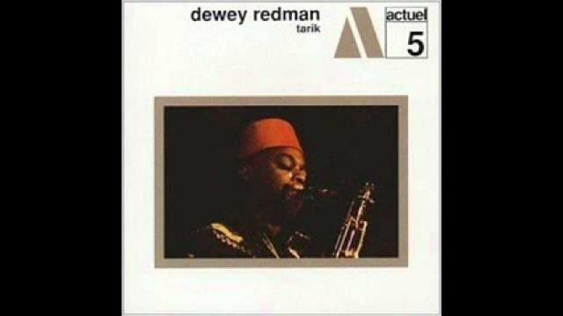 Dewey Redman - Tarik