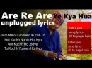 Arre Re Arre Ye Kya Hua ll unplugged cover hd lyric ll Dil To Pagal Hai ll dk creation dk ll