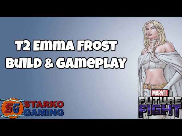T2 Emma Frost - Build Gameplay | Marvel Future Fight