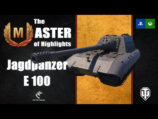 The Master of Highlights: Jagdpanzer E 100