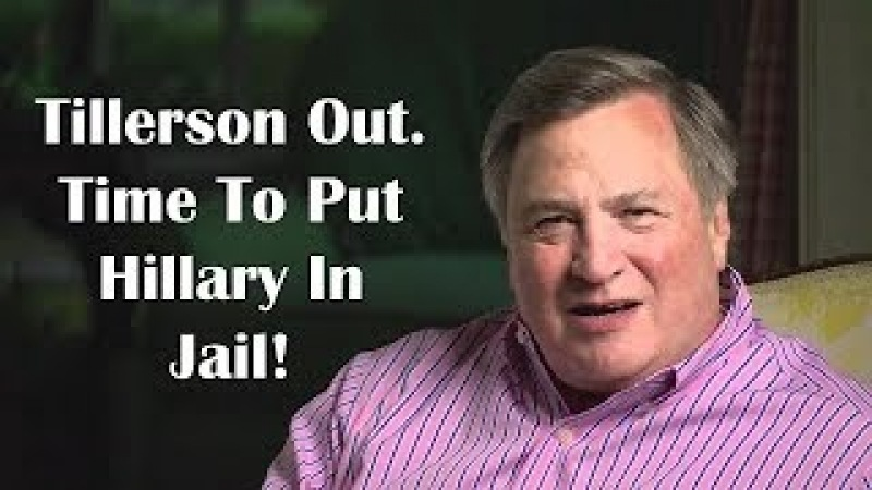 Dick Morris Deep 6 TDS MARCH 2018 ✩ TILLERSON OUT. TIME TO PUT HILLARY IN JAIL! ✩ Dick Morris