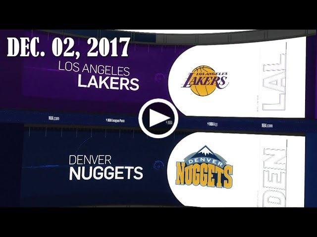 LА Lаkеrs - Dеnvеr Nuggets   02.12.17   201718 NBA Season