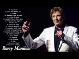 Barry Manilow Greatest Hits Full Album - Barry Manilow Best Songs 2018