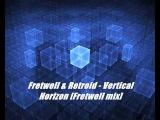 Fretwell &amp Retroid - Vertical Horizon Fretwell mix