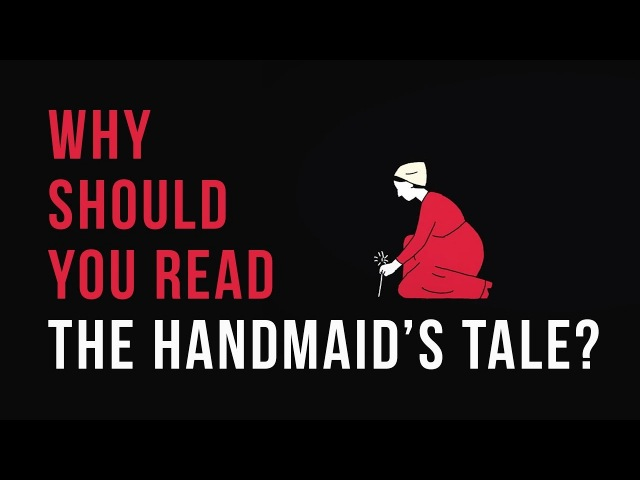 Why should you read The Handmaid's Tale? - Naomi R. Mercer