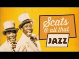 Scats &amp All That Jazz - Vocal Jazz, 26 Fantastic Tracks!