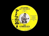 The Symbolics - I'm Gonna Get You Back Plut 70's Crossover Sweet Soul 45