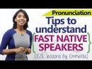 Tips to understand fast native English speakers Advanced spoken English lesson