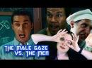 The Male Gaze vs. The Men The Whole Plate Episode 6
