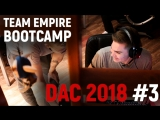 Team Empire перед игрой с Vega Squadron #DAC2018