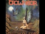 (Thrash Metal - Funk). CROWNEAR (КРОНЕР) - Full Moon Fever (1992) Full Album